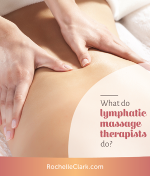 lymphatic massage therapist