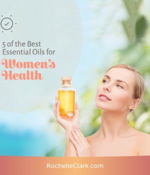 Best Essential Oils for Women's Health